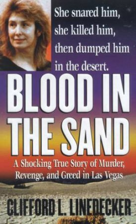 Blood In The Sand by Clifford L Linedecker