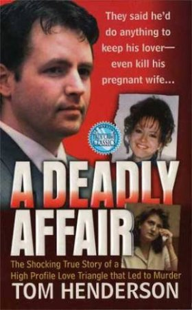 A Deadly Affair by Tom Henderson