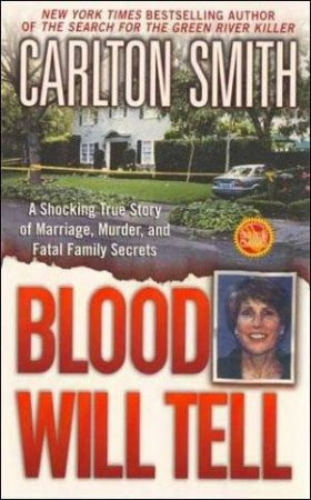 Blood Will Tell by Carlton Smith