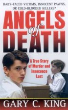 Angels Of Death A True Story Of Murder And Innocence Lost