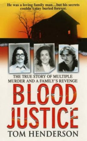Blood Justice by Tom Henderson