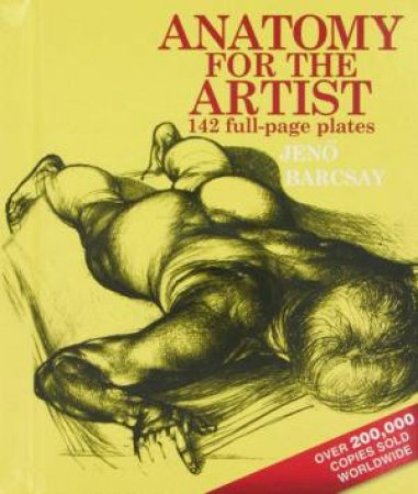 Anatomy For The Artist by Jeno Barcsay