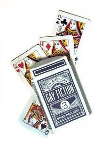 Best American Gay Fiction 3 by Brian Bouldrey Ed.