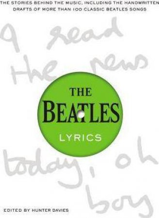 The Beatles Lyrics by Hunter Davies