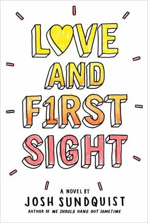 Love And First Sight by Josh Sundquist