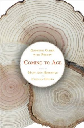Coming To Age by Mary Ann Hoberman & Carolyn Hopley