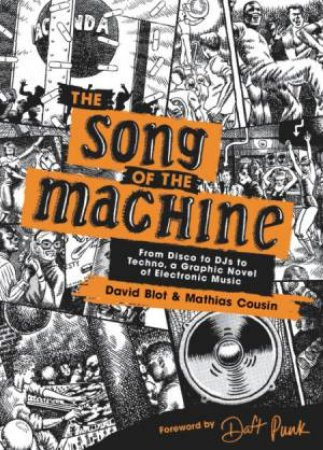 The Song Of The Machine by David Blot & Mathias Cousin