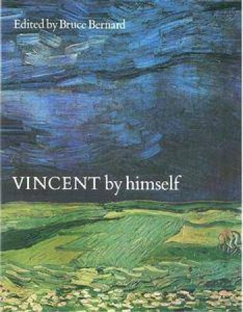 Vincent By Himself Handbook by Bruce Bernard