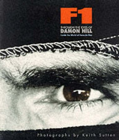 Through The Eyes Of Damon Hill by Damon Hill