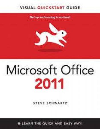 Microsoft Office 2011 for Mac: Visual QuickStart Guide by Steve Schwartz