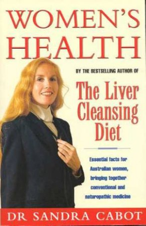 Women's Health by Dr Sandra Cabot
