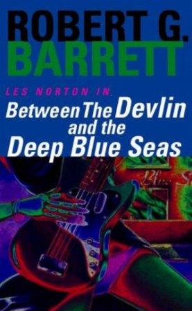 Between The Devlin And Deep Blue Seas