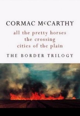 The Border Trilogy Omnibus by Cormac McCarthy