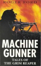 Machine Gunner Tales Of The Grim Reaper