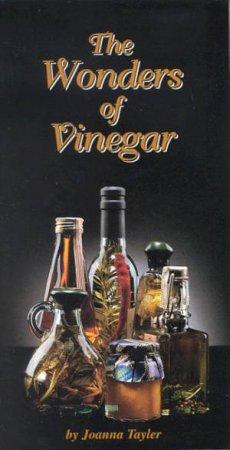 The Wonders Of Vinegar by Joanna Tayler