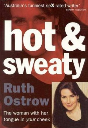 Hot & Sweaty by Ruth Ostrow