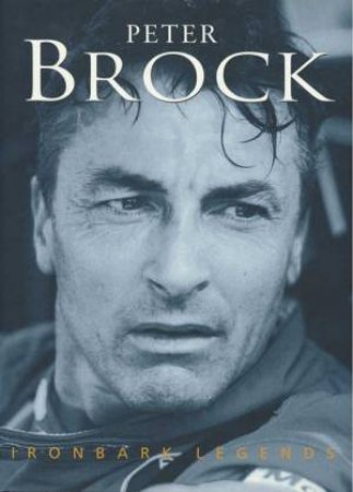 Ironbark Legends: Peter Brock by Various