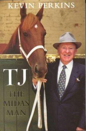 TJ: The Midas Man by Kevin Perkins