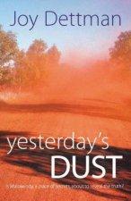 Yesterdays Dust