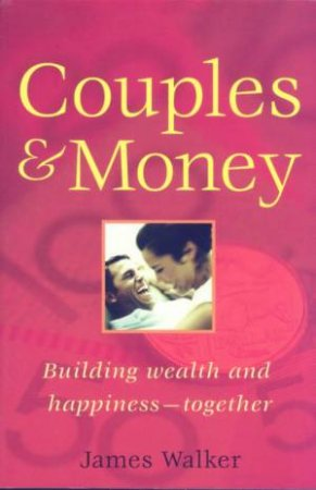 Couples & Money by James Walker