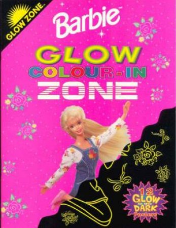 Glow Zone Barbie Colour-In by Various