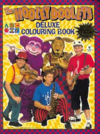Hooley Dooleys Deluxe Colouring Book by Various