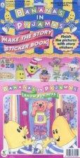 Bananas In Pyjamas Make The Story Sticker Book Show Business