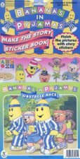 Bananas In Pyjamas Make The Story Sticker Book Obstacle Race