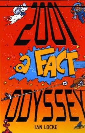 2001: A Fact Odyssey by Ian Locke