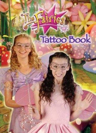 The Fairies Tattoo Book by Jen Watts