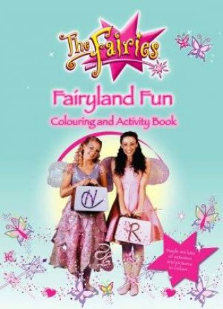 Fairyland Fun Colouring and Activity Book by Jen Watts