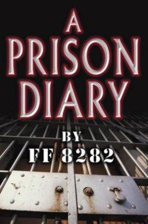 A Prison Diary Volume 1