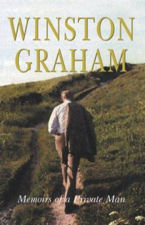 Memoirs Of A Private Man by Winston Graham
