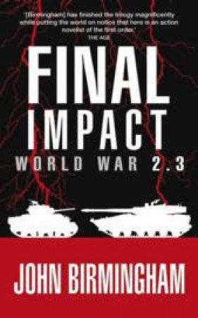 Final Impact: World War 2.3