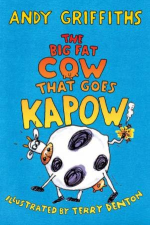 The Big Fat Cow That Goes Kapow