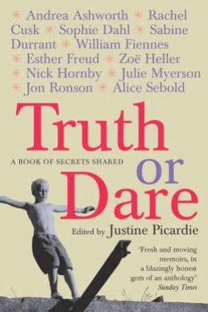 Truth Or Dare by Justine Picardie