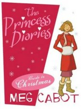 The Princess Diaries Guide To Christmas