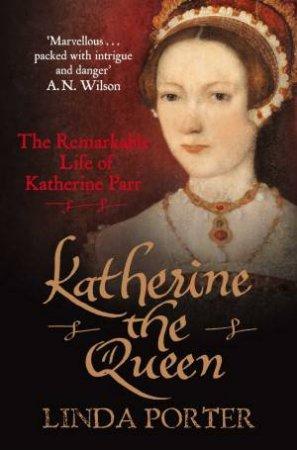 Katherine the Queen