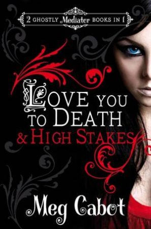 Love You to Death & High Stakes