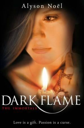 Immortals 04: Dark Flame