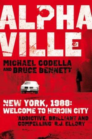 Alphaville by Michael Codella & Bruce Bennett