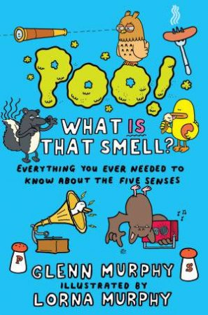 Poo! What is that Smell? by Glenn and Murphy, Lorna Murphy
