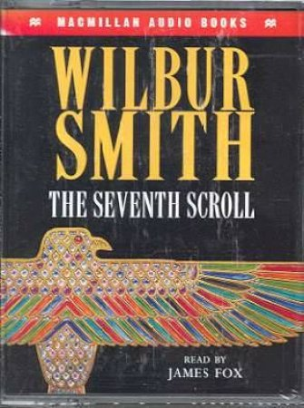 The Seventh Scroll - Cassette by Wilbur Smith