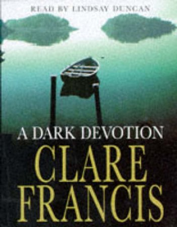 Dark Devotion - Cassette by Clare Francis