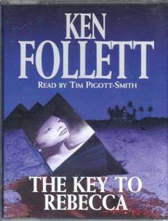 The Key To Rebecca - Cassette by Ken Follett