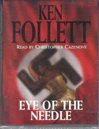 Eye Of The Needle - Cassette by Ken Follett