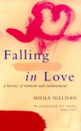 Falling In Love by Sheila Sullivan