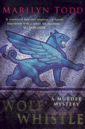 A Roman Murder Mystery: Wolf Whistle by Marilyn Todd