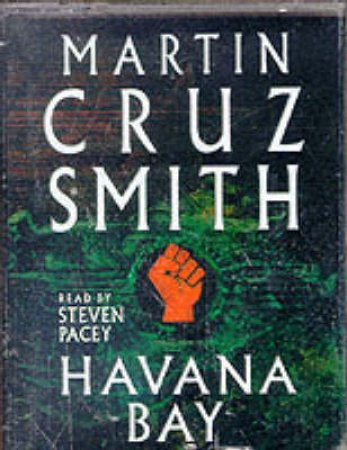 Havana Bay - Cassette by Martin Cruz Smith