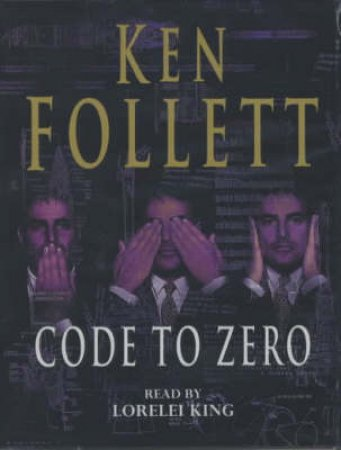Code To Zero - Cassette by Ken Follett